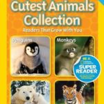 Nat Geo Readers: Cutest Animals Collection (Level 1 & 2)