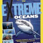 Nat Geo Extreme Ocean: Amazing Animals, High Tech Gear