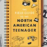 Field Guide to the North American Teenager