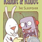 Rabbit and Robot: The Sleepover