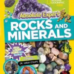Nat Geo Absolute Expert: Rocks & Minerals