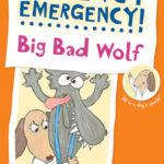Urgency Emergency: Big Bad Wolf
