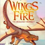 Wings of Fire the Graphic Novel: The Dragonet Prophecy