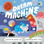 Dream Machine (board book)