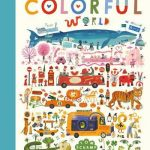 It's a Great Big, Colorful World