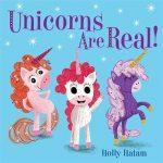 Unicorns Are Real! (board book)