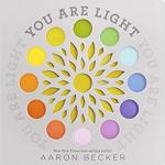 You Are Light (board book)