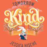 Tomorrow I'll Be Kind (board book)