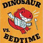 Dinosaur vs. Bedtime (board book)