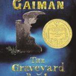 Grade 12/Award-Winning Novels Since 2000 Required: The Graveyard Book