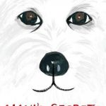 Maxi's Secrets (Or What You Can Learn from a Dog)