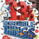 13½ Incredible Things You Need to Know About Everything