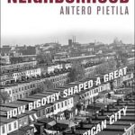 Grade 12/African American Lit Required: Not in My Neighborhood: How Bigotry Shaped a Great American City